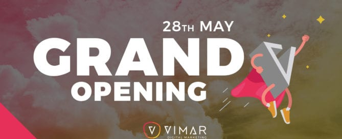 Digital Marketing Grand Opening VIMAR